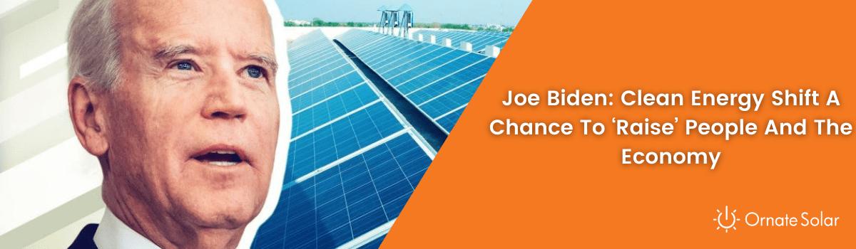 joe Biden on clean energy ornate