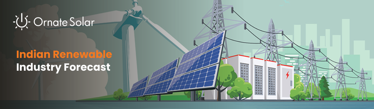Renewables - Analysis and Forecast in Context to Indian Market