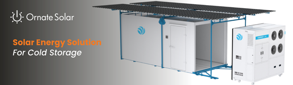 Solar Energy Solution For Cold Storage